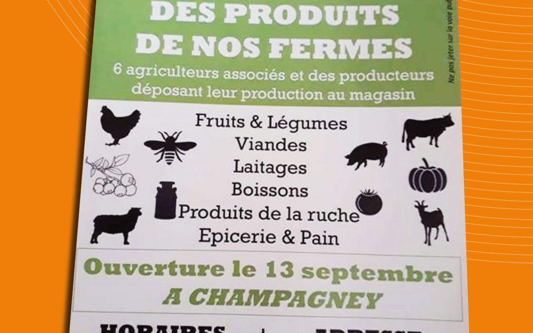 CHAMPAGNEY, UN NOUVEAU MAGASIN DE PRODUCTEURS EN VENTE DIRECTE VOIT LE JOUR!